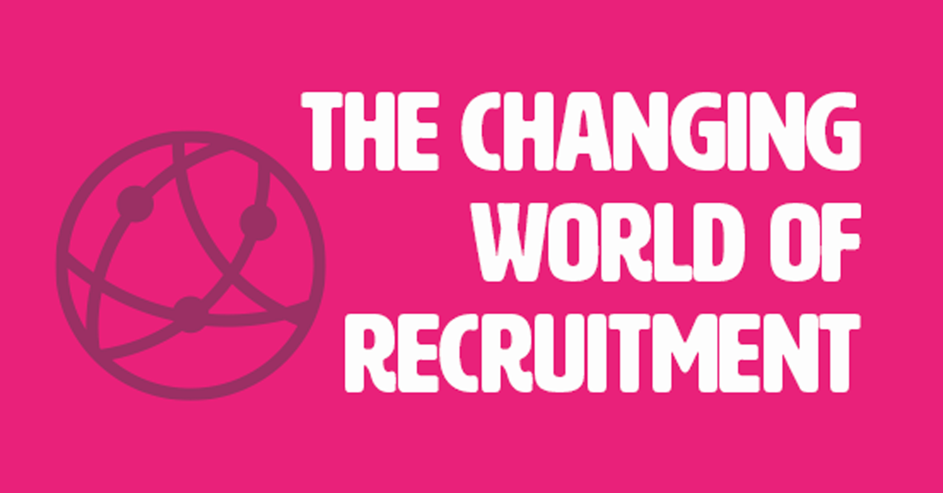 Blog-changing-recruitment-header-